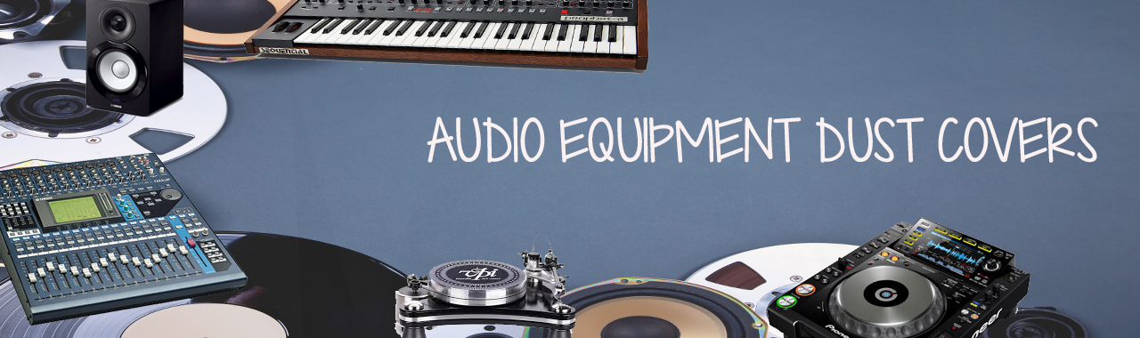 Audio Equipment Dust Covers