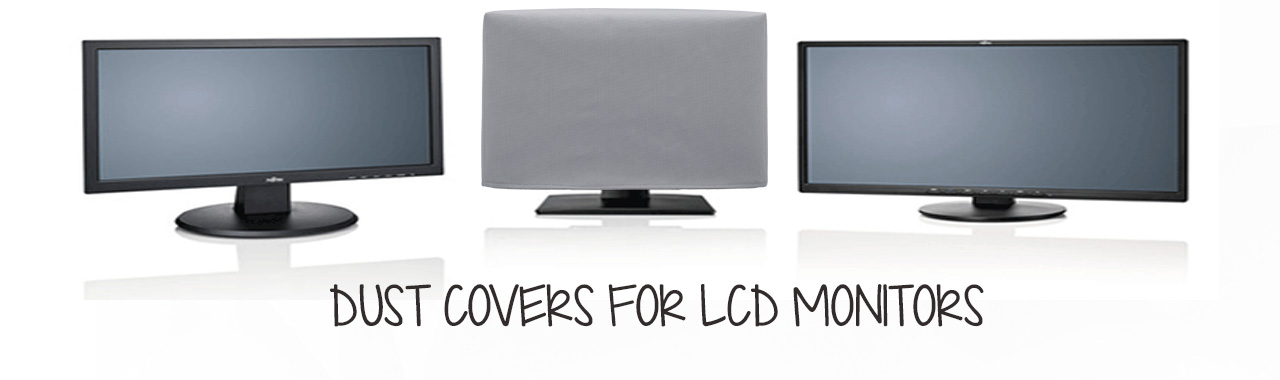 LCD Monitor Dust Covers