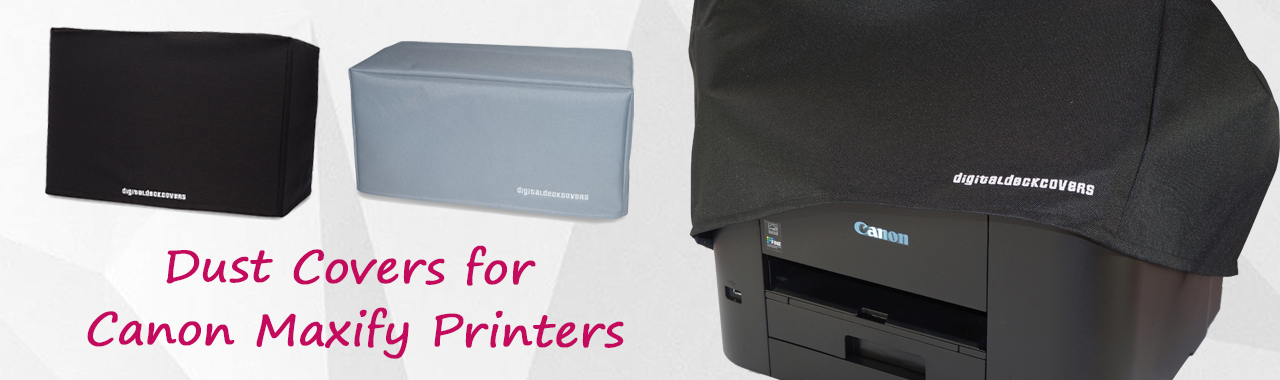 Dust Covers for Canon Maxify Printers
