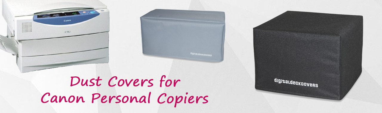 Dust Covers for Canon Personal Copiers