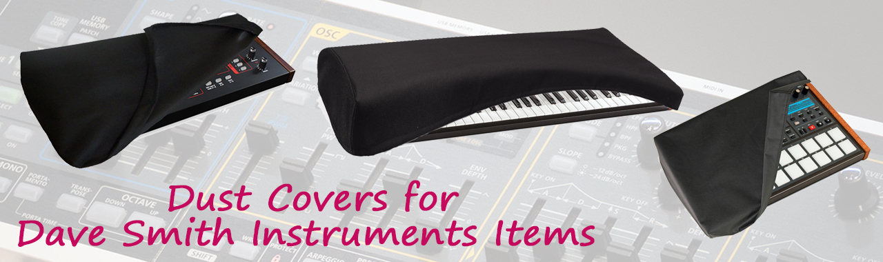 Dust Covers for Dave Smith Instruments Items
