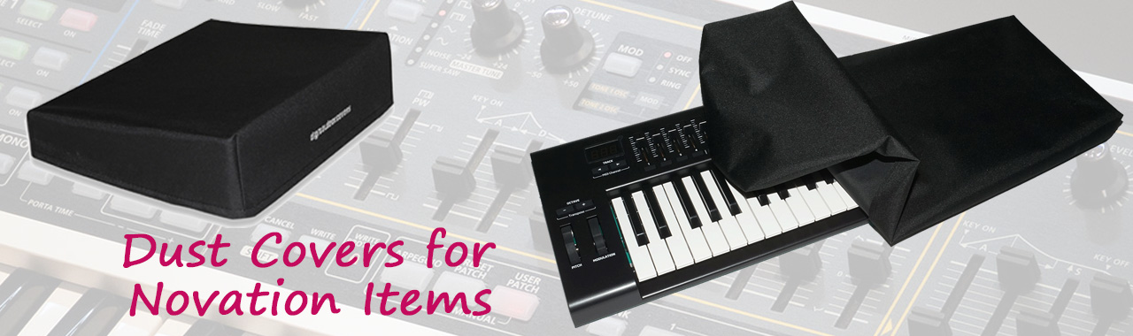 Dust Covers for Novation Items