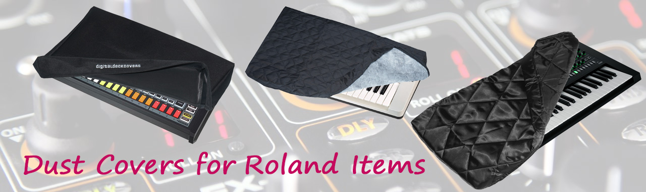 Dust Covers for Roland Items